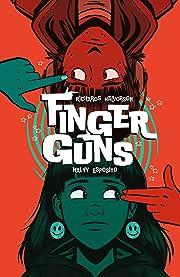 Finger Guns Vol. 1