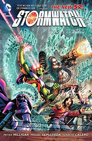 Stormwatch (2011-2014) Vol. 2: Enemies of Earth