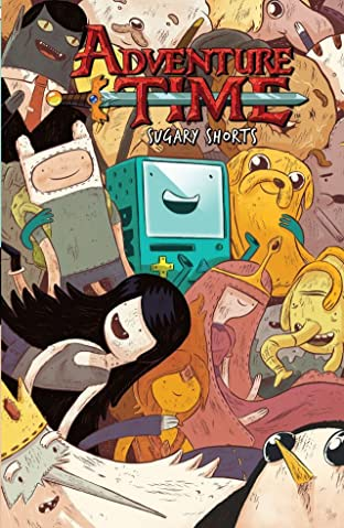 Adventure Time: Sugary Shorts Tome 1