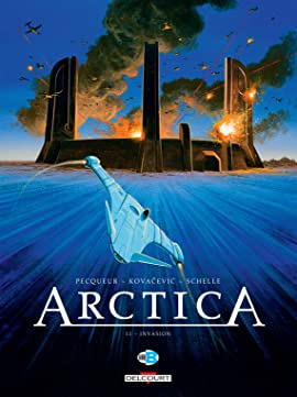 Arctica Vol. 11: Invasion
