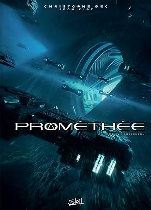 Prométhée Tome 21: Antechton