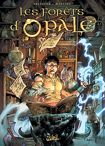 Les Forêts d'Opale Tome 12: L'Étincel courroucé