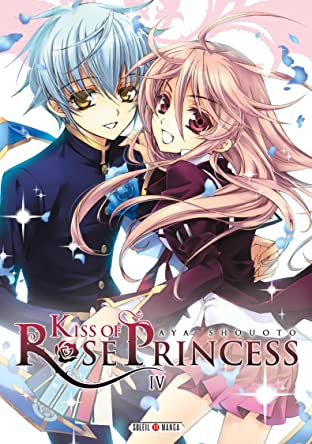 Kiss of Rose Princess Vol. 4