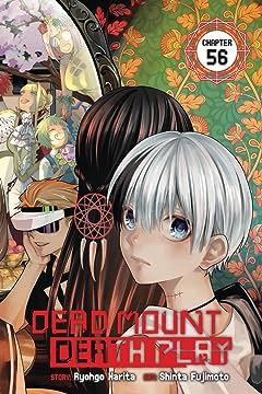 Dead Mount Death Play #56