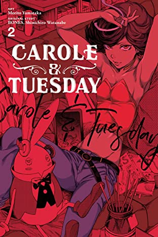 Carole & Tuesday Tome 2