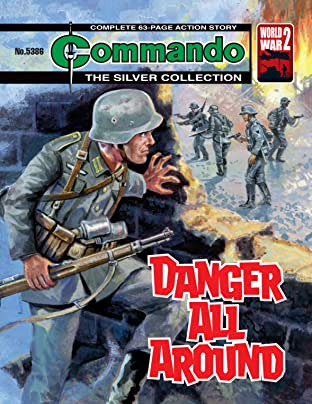 Commando #5386: Danger All Around