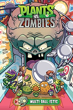 Plants vs. Zombies Tome 17: Multi-ball-istic