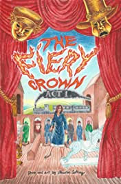 The Fiery Crown: Act 1