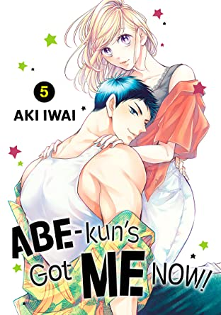 Abe-kun's Got Me Now! Tome 5