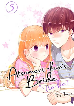 Atsumori-kun's Bride-to-Be Tome 5