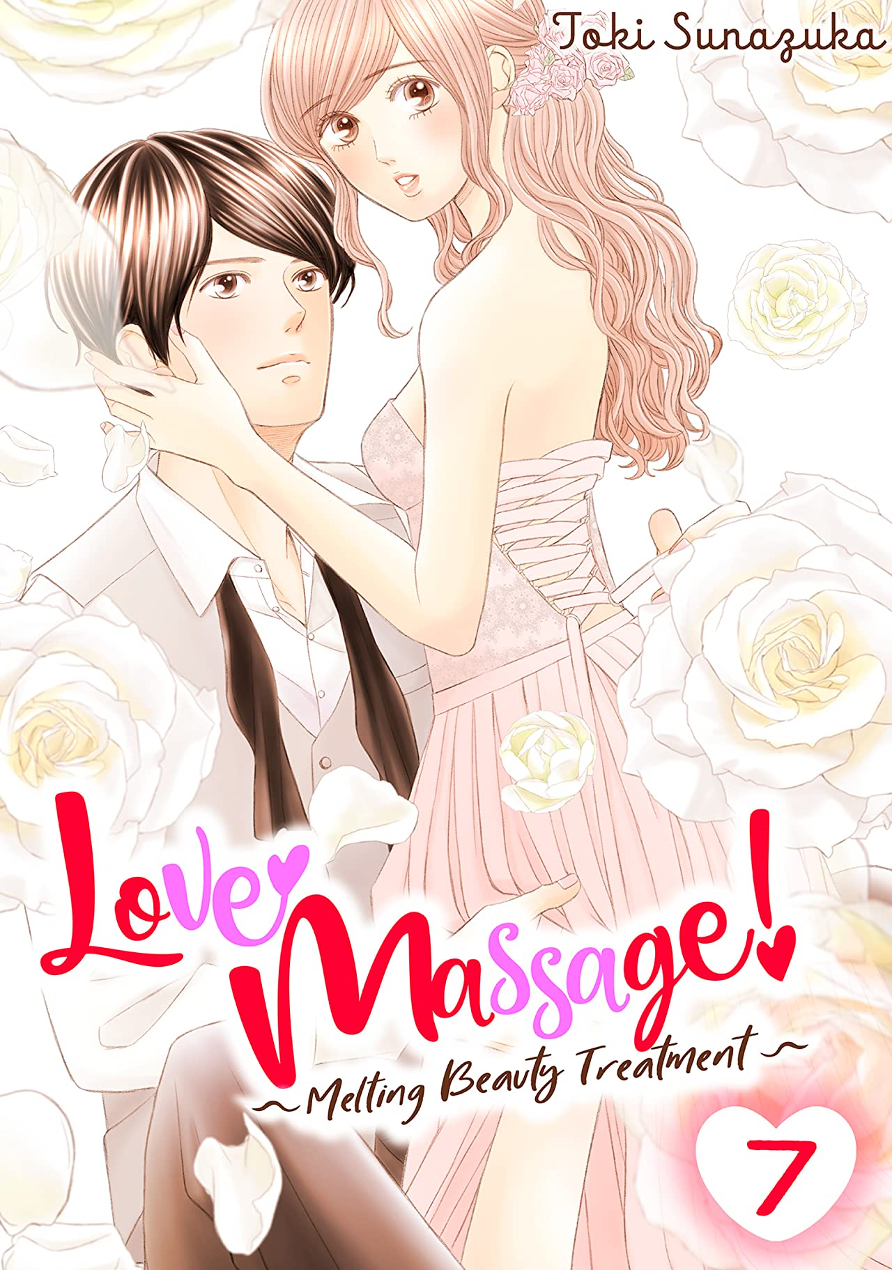 Love Massage: Melting Beauty Treatment Vol. 7