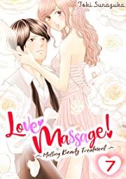 Love Massage: Melting Beauty Treatment Vol. 7