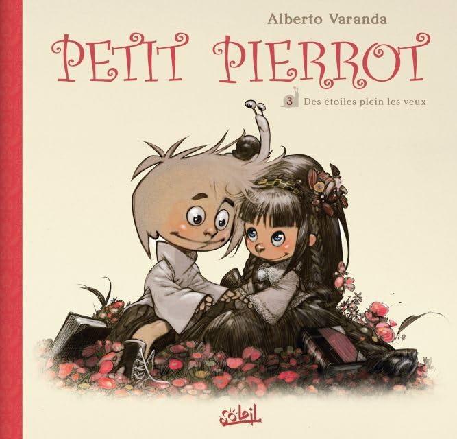 Petit Pierrot Vol. 3: Des étoiles plein les yeux