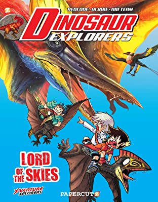 Dinosaur Explorers Tome 8: Lord of the Skies