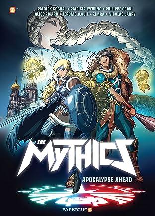 The Mythics Tome 3: Apocolypse Ahead
