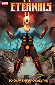 Eternals: To Defy The Apocalypse
