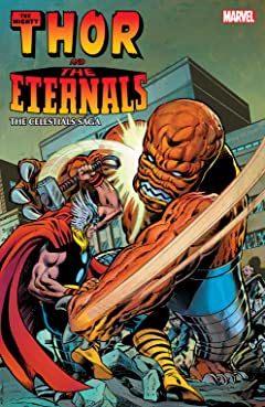Thor And The Eternals: The Celestials Saga