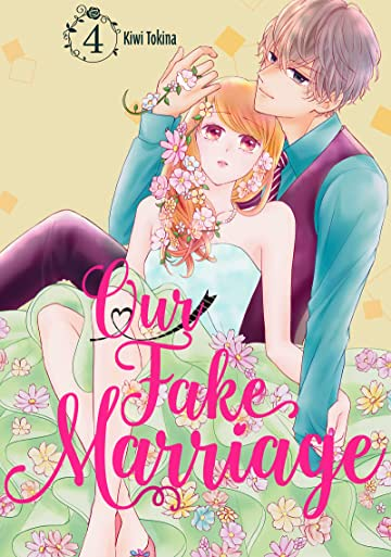Our Fake Marriage Vol. 4