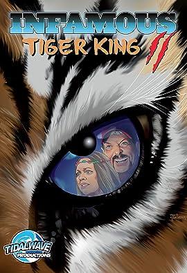 Infamous: Tiger King Vol. 2: Sanctuary