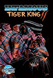 Infamous: Tiger King: Special Edition Vol. 2: Sanctuary