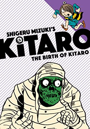 The Birth of Kitaro Tome 1