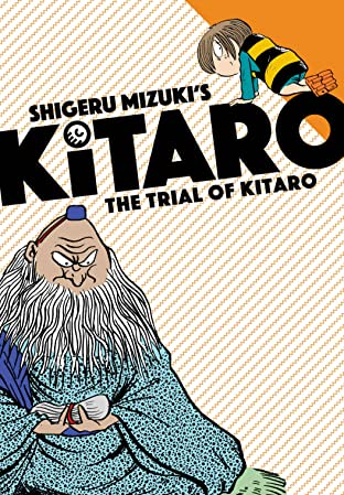 The Trial of Kitaro Vol. 7