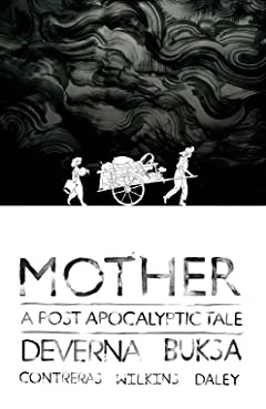 Mother: A Post Apocalyptic Tale