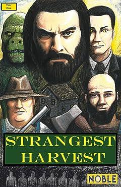 Strangest Harvest