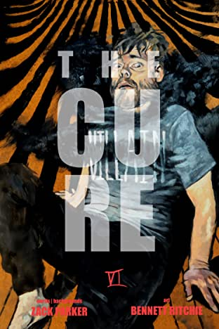 The Cure: Part VI