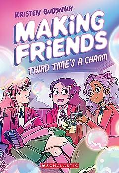Making Friends Vol. 3: Third Time's a Charm