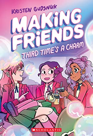 Making Friends Tome 3: Third Time's a Charm