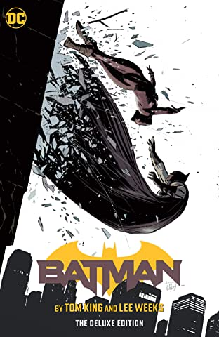 Batman by Tom King & Lee Weeks: The Deluxe Edition (2016-)