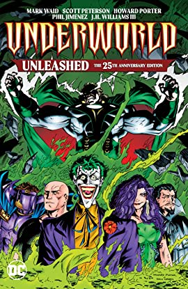 Underworld Unleashed: The 25th Anniversary Edition