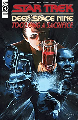 Star Trek: Deep Space Nine—Too Long a Sacrifice #4