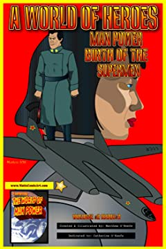 Man Power: Birth of the Supermen Volume 2 #3