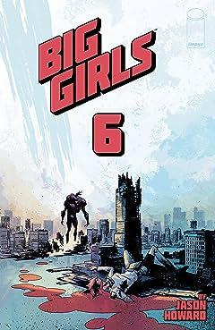 Big Girls #6