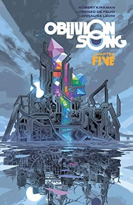 Oblivion Song By Kirkman & De Felici Vol. 5