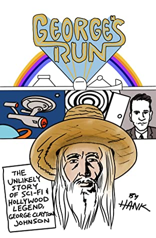 George's Run: A Writer's Journey Through The Twilight Zone