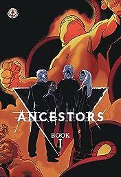 Ancestors Vol. 1