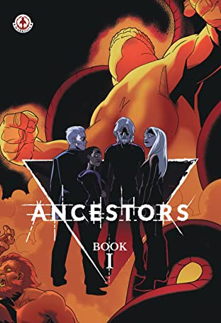 Ancestors Tome 1