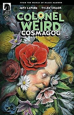 Colonel Weird: Cosmagog #3