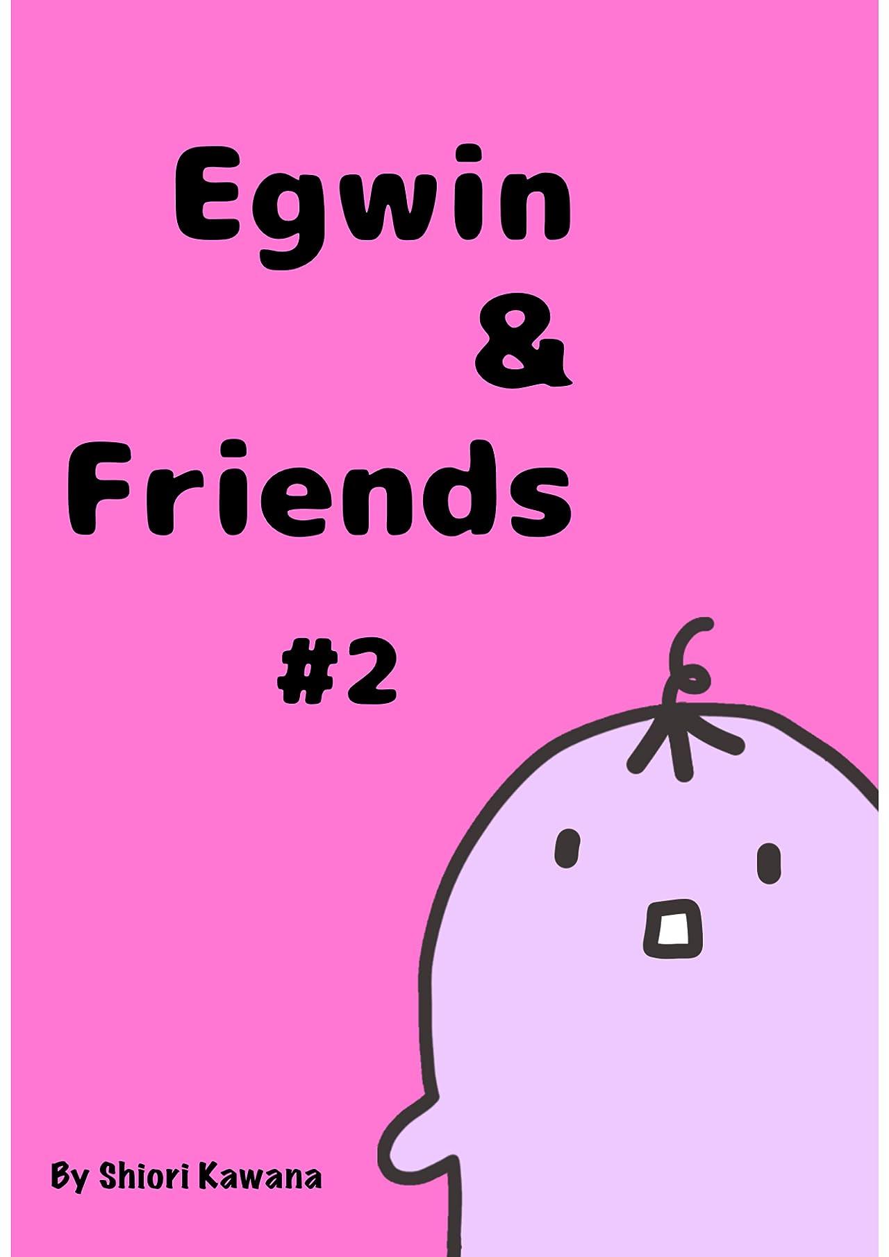 Egwin & Friends Vol. 2