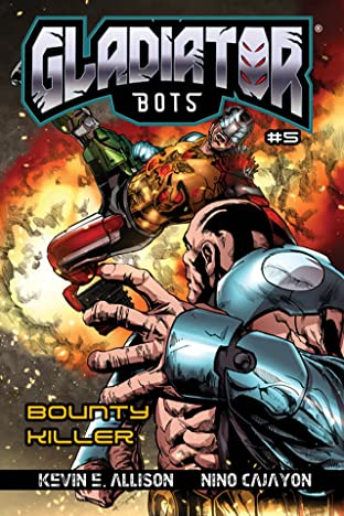 Gladiator Bots Vol. 5: Bounty Killer