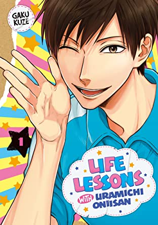 Life Lessons with Uramichi Oniisan Tome 1