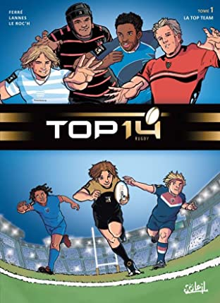 TOP 14 Vol. 1: La Top Team