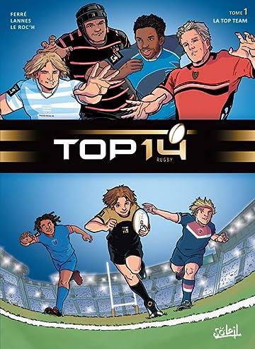 TOP 14 Vol. 1: La Top Team