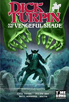 Dick Turpin and the Vengeful Shade