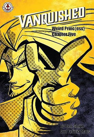 Vanquished: Weird Princess Vol. 1 #5
