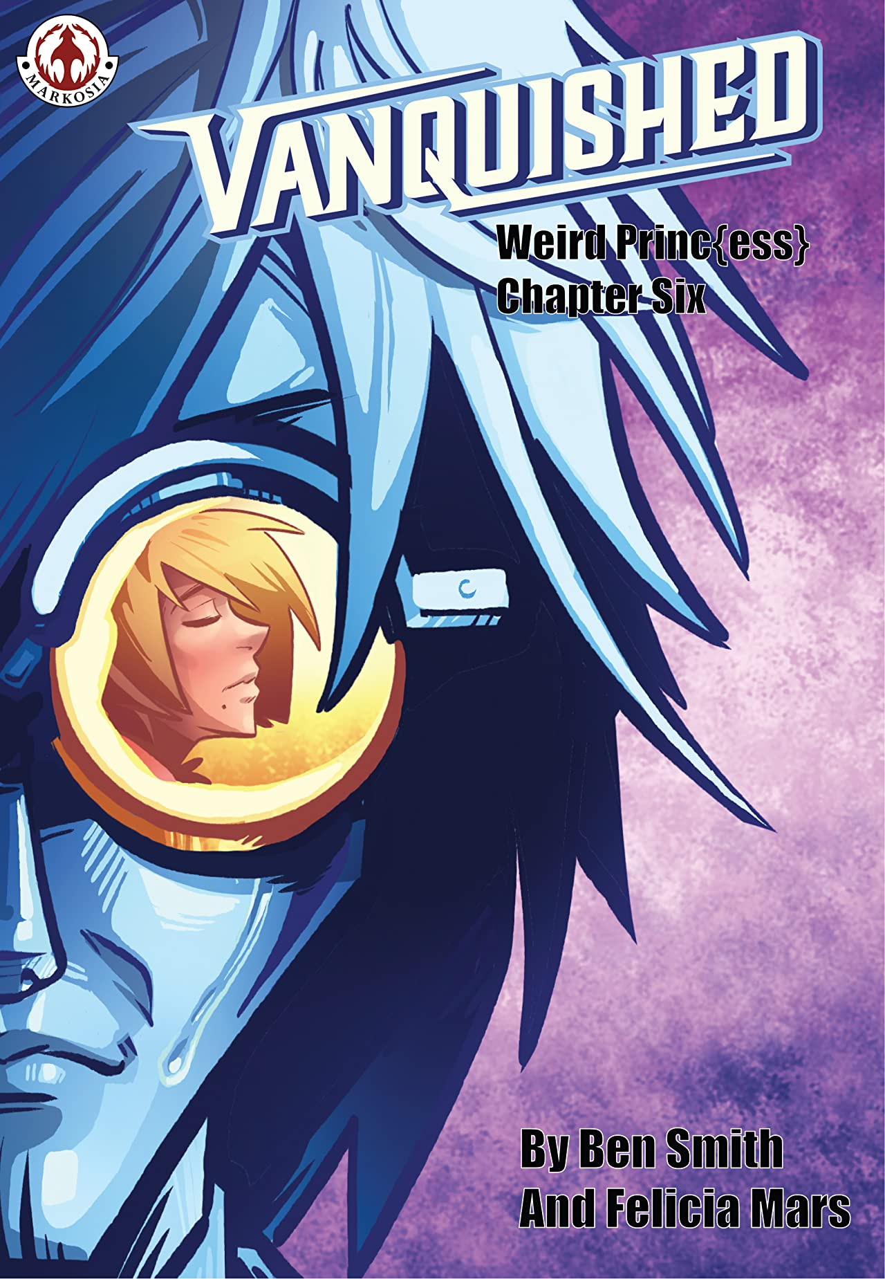 Vanquished: Weird Princess Vol. 1 #6