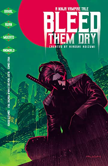Bleed Them Dry Tome 1